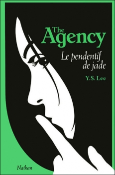 Couverture The Agency, tome 1 : Le pendentif de Jade