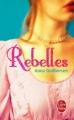 Couverture The Luxe, tome 1 : Rebelles Editions Le Livre de Poche 2010