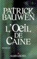 Couverture L'Oeil de Caine Editions Albin Michel 2007