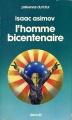 Couverture L'homme bicentenaire Editions Denoël (Présence du futur) 1978