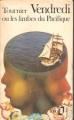 Couverture Vendredi ou les limbes du Pacifique Editions Folio  1972