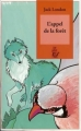 Couverture L'appel de la forêt / L'appel sauvage Editions Lire c'est partir 2007