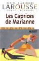 Couverture Les caprices de Marianne Editions Larousse (Petits classiques) 1999
