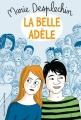 Couverture La belle Adèle Editions Gallimard  (Jeunesse) 2010