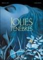 Couverture Jolies ténèbres Editions Dupuis 2009
