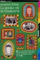 Couverture La double vie de Charlotte Editions Folio  (Junior) 1998