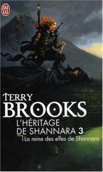 Couverture L'Héritage de Shannara, tome 3 : La reine des elfes de Shannara