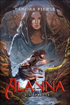 Couverture Alanna, tome 2 : L'épreuve