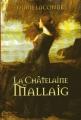 Couverture Le clan de Mallaig, tome 2 : La châtelaine de Mallaig / La châtelaine Editions Le Grand Livre du Mois 2004