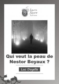 Couverture Qui veut la peau de Nestor Boyaux?