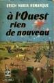 Couverture A l'ouest, rien de nouveau Editions Le Livre de Poche 1969