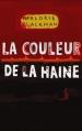 Couverture Entre chiens et loups, tome 2 : La couleur de la haine Editions France Loisirs 2006