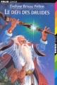 Couverture Le défi des druides Editions Folio  (Junior) 1997