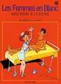 Couverture Les femmes en blanc, tome 10 : Machine à coudre Editions Dupuis 1992