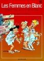 Couverture Les femmes en blanc, tome 15 : Avant que le cor ne m'use ! Editions Dupuis 1996