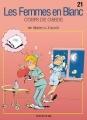 Couverture Les femmes en blanc, tome 21 : Corps de garde Editions Dupuis 2000
