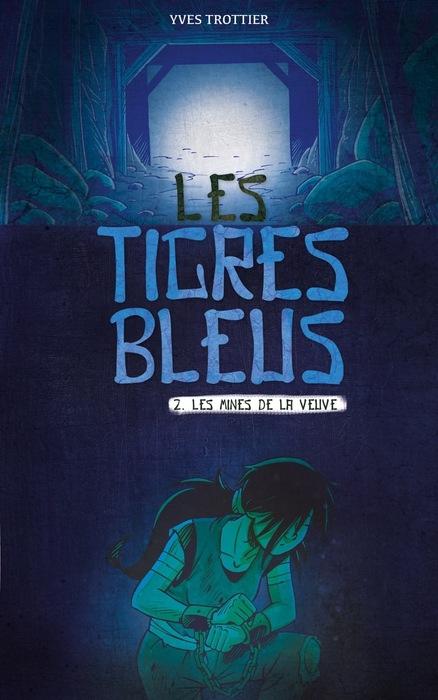 Couverture Les tigres bleus, tome 2 : Les mines de la veuve