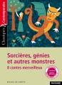 Couverture Sorcières, génies et autres monstres Editions Magnard (Classiques & Contemporains) 2017