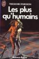 Couverture Les plus qu'humains Editions J'ai Lu (Science-fiction) 1986
