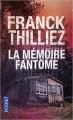 Couverture Lucie Hennebelle, tome 2 : La mémoire fantôme Editions Pocket 2007