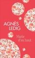 Couverture Marie d'en haut Editions France Loisirs (Molécule) 2017