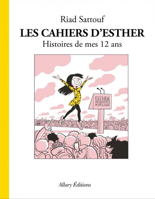 Couverture Les cahiers d'Esther, tome 3 : Histoires de mes 12 ans