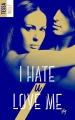 Couverture I hate U love me, tome 1 Editions Hachette (Black moon - Romance) 2017