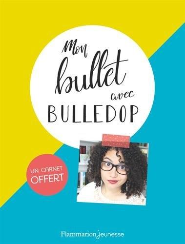 Couverture Mon bullet avec Bulledop