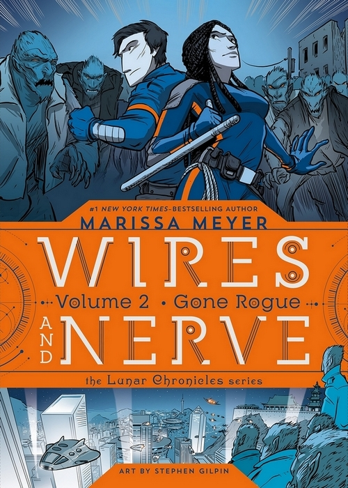 Couverture Wires and nerve, book 2: Gone Rogue