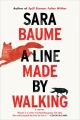 Couverture A Line Made by Walking Editions Houghton Mifflin Harcourt 2017