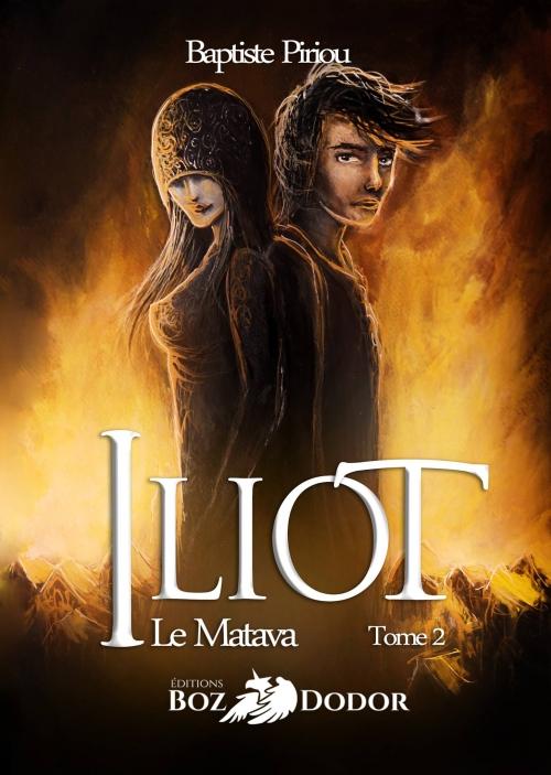 Couverture Iliot, tome 2 : Le Matava