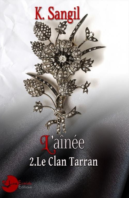 Couverture Le clan Tarran, tome 2 : L'aînée