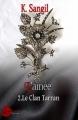 Couverture Le clan Tarran, tome 2 : L'aînée Editions Lune Ecarlate (Pleine lune) 2017