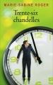 Couverture Trente-six chandelles Editions France Loisirs 2015