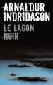 Couverture Le lagon noir Editions France Loisirs 2016