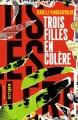 Couverture Trois filles en colère Editions Gallimard  (Scripto) 2017