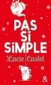 Couverture Pas si simple Editions Harlequin (FR) (&H) 2017