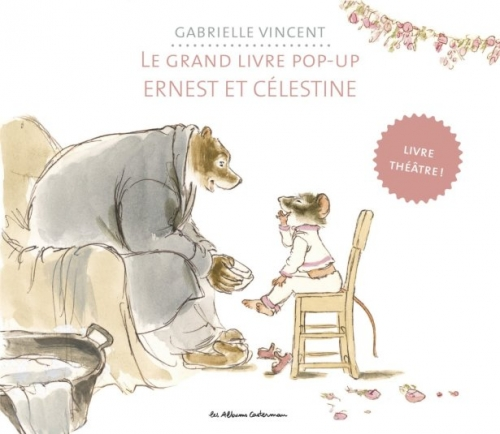 Couverture Le grand livre pop-up : Ernest et Célestine