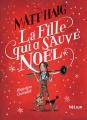 Couverture La fille qui a sauvé Noël Editions Hélium (Fiction jeunesse) 2017