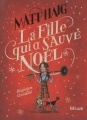 Couverture La fille qui a sauvé Noël Editions Hélium (Fiction jeunesse) 2017