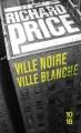 Couverture Ville noire ville blanche Editions 10/18 2009