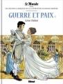 Couverture Guerre et paix, tome 1 Editions Glénat 2017