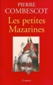 Couverture Les petites Mazarines Editions Grasset (Biographie) 1999
