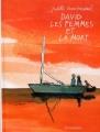 Couverture David les femmes et la mort Editions Le Lombard 2013