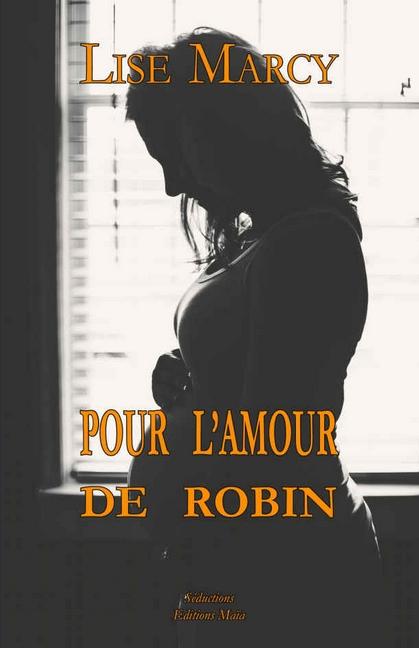 Couverture Pour l'amour de Robin