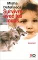 Couverture Survivre avec les loups Editions XO 2005