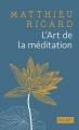 Couverture L'art de la méditation Editions Pocket (Spiritualité) 2017