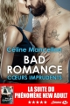 Couverture Bad romance, tome 3 : Coeurs imprudents Editions Milady (Emma) 2017