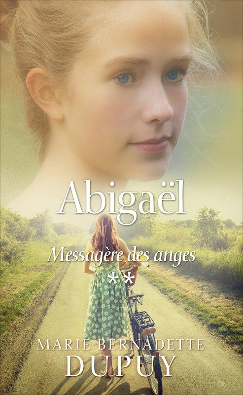 Couverture Abigaël : Messagère des anges, tome 2