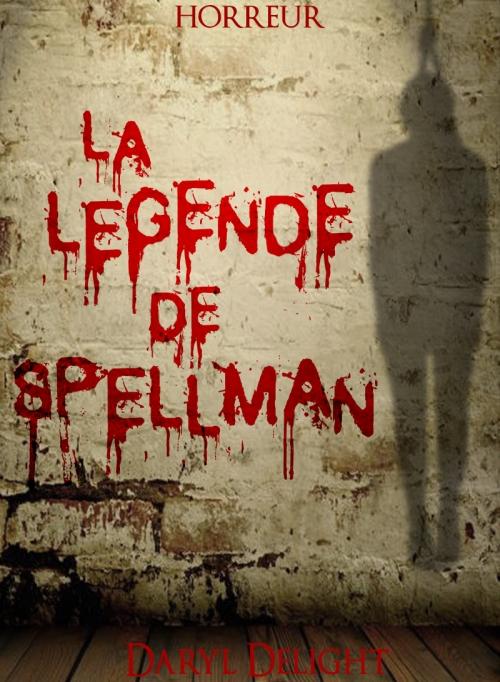 Couverture La légende de Spellman